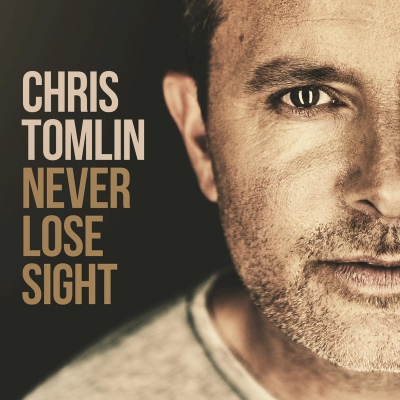 Tomlin, Chris - Never Lose Sight