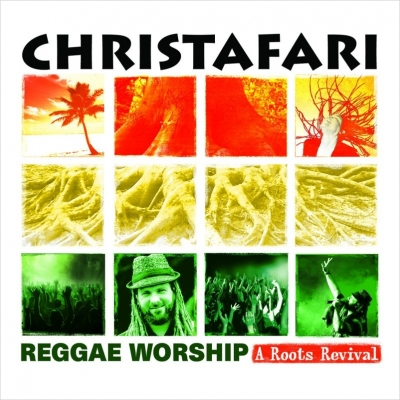 Christafari - Reggae Worship A Roots Revival