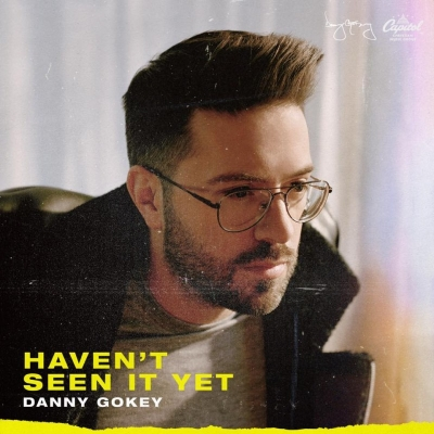 Gokey, Danny - Haven't Seen It Yet