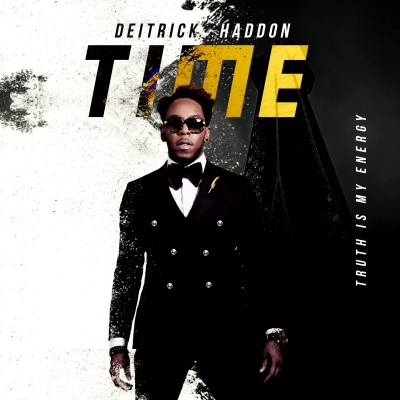 Haddon, Deitrick - Time: Truth Is My Energy