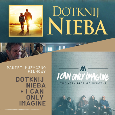 Pakiet - I Can Only Imagine - Dotknij Nieba (CD+DVD)