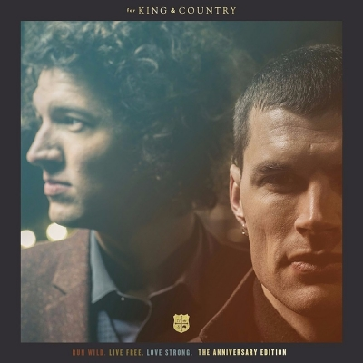 For King & Country - Run Wild, Live Free, Love Strong (The Anniversary Edition) (Vinyl LP)