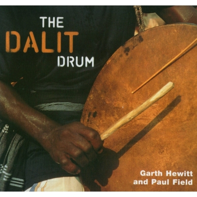 Garth Hewitt and Paul Field - The Dalit Drum
