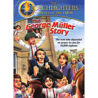 The Torchlighters Heroes Of Faith - The George Muller Story (DVD)