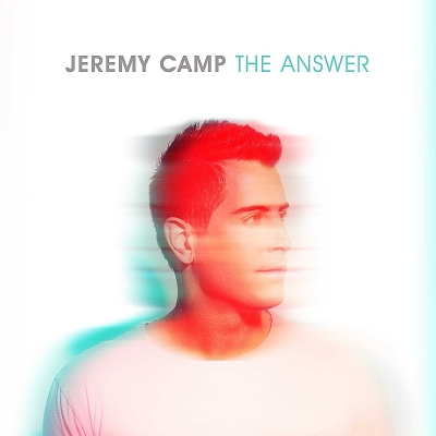 Camp, Jeremy - The Answer