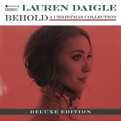 Daigle, Lauren - Behold A Christmas Collection - Deluxe Edition