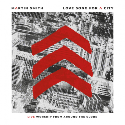 Smith, Martin - Love Song For A City