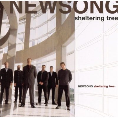Newsong - Sheltering Tree