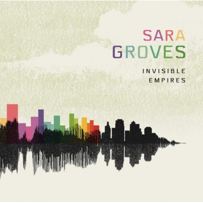 Sara Groves - Invisible Empires (CD w foliowym etui) - wersja Pre-Release