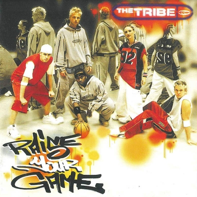 The Tribe - Raise Your Game