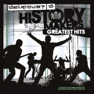 Delirious? - History Makers Greatest Hits