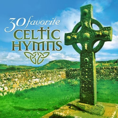 Green Hill Music - 30 Favorite Celtic Hymns