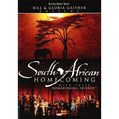 Bill & Gloria Gaither - South African Homecoming (DVD)