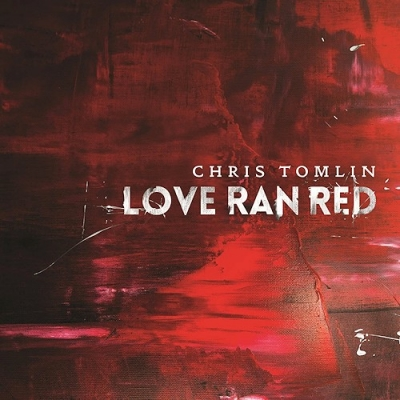 Tomlin, Chris - Love Ran Red