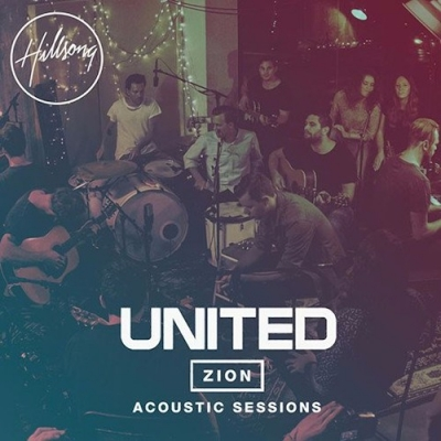 Hillsong United - Zion Acoustic Sessions (CD+DVD)