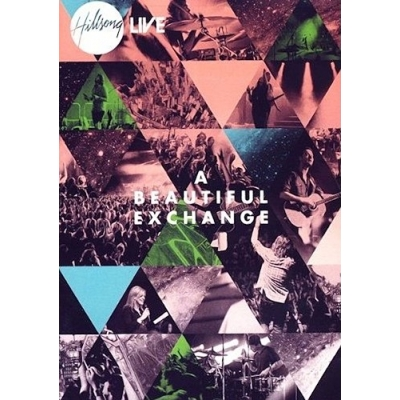 Hillsong Music Australia - A Beautiful Exchange (DVD)