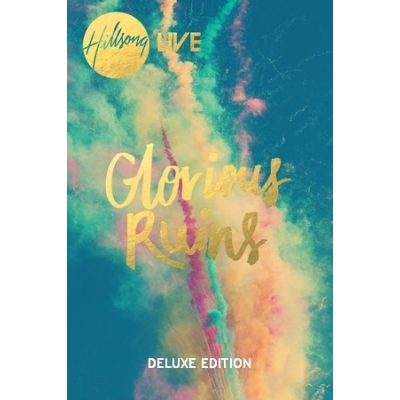 Hillsong Music Australia - Glorious Ruins Deluxe Edition (CD+DVD)