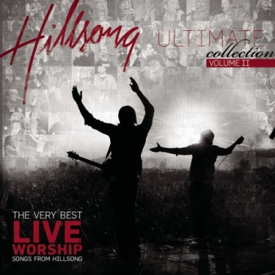Hillsong Music Australia - Ultimate Collection vol. 2