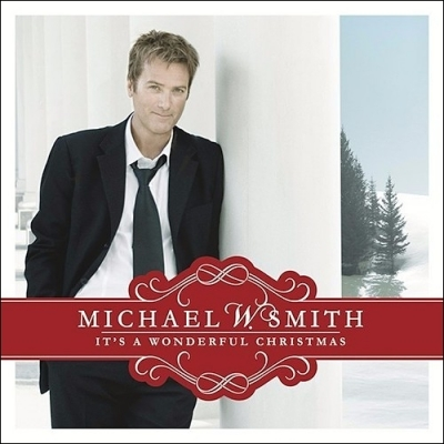 Smith, Michael W. - It's A Wonderful Christmas