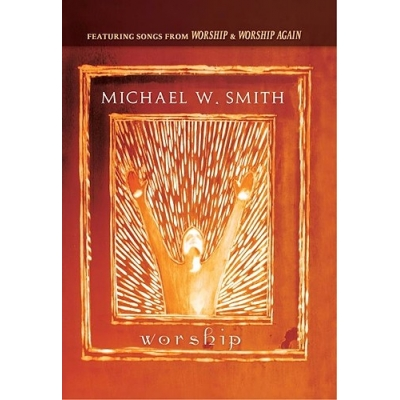 Smith, Michael W. - Worship & Worship Again (DVD)