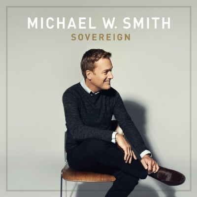 Smith, Michael W. - Sovereign