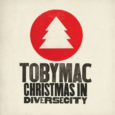 tobyMac - Christmas In Diverse City